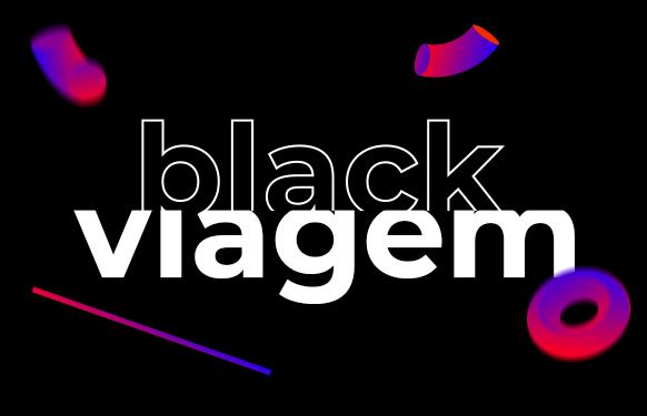 Black Viagem - você pode viajar